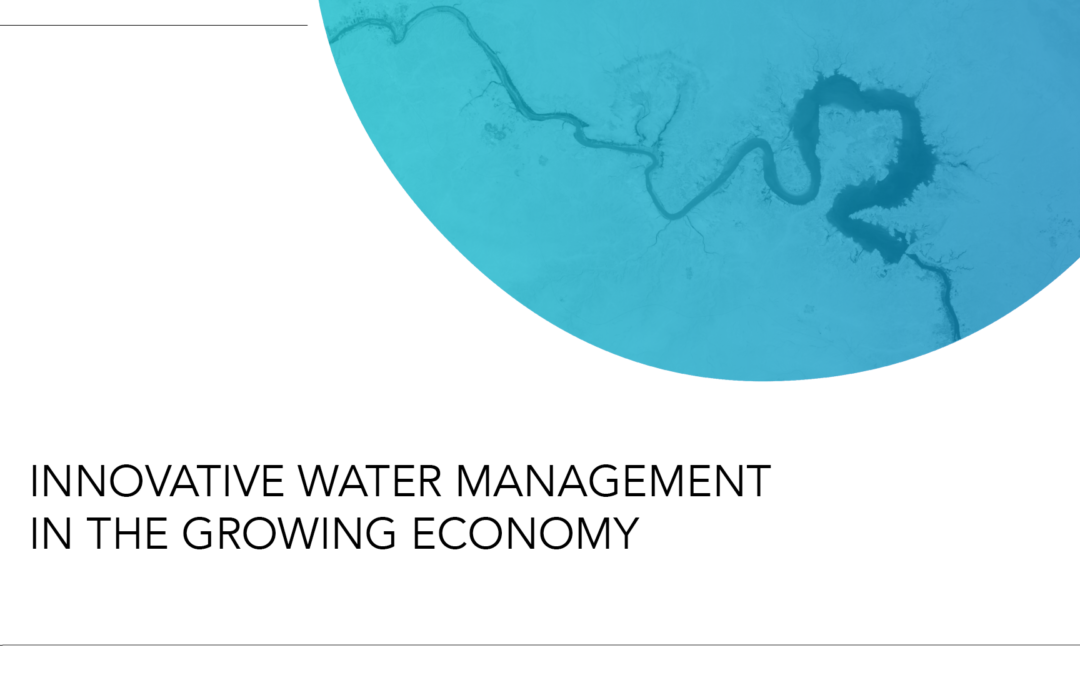 Innovative water management in the growing economy nov 18, 2020